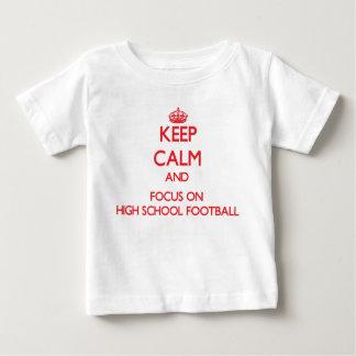 Keep Calm and focus on High School Football Tshirts
