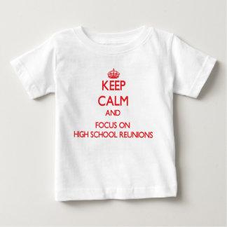 Keep Calm and focus on High School Reunions Tshirt