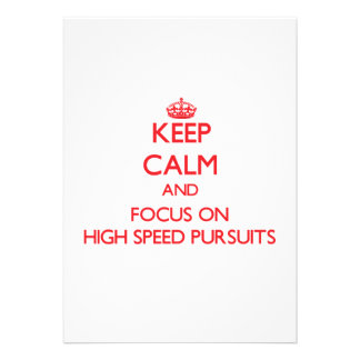 Keep Calm and focus on High Speed Pursuits Personalized Invite