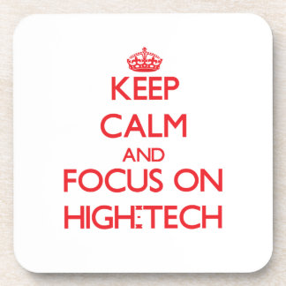 Keep Calm and focus on High-Tech Beverage Coasters