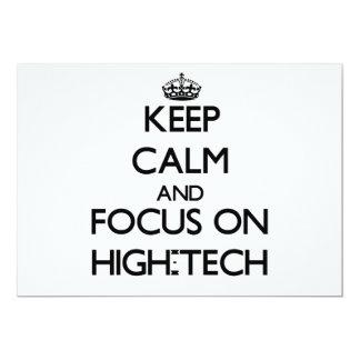 Keep Calm and focus on High-Tech Invites