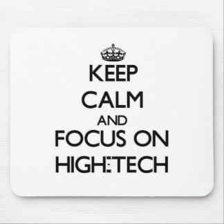 Keep Calm and focus on High-Tech Mousepads