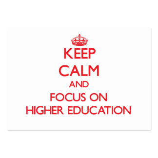 Keep Calm and focus on Higher Education Business Card Templates