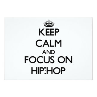 Keep Calm and focus on Hip-Hop Personalized Announcements