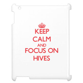 Keep Calm and focus on Hives Cover For The iPad