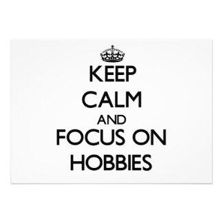 Keep Calm and focus on Hobbies Custom Invite