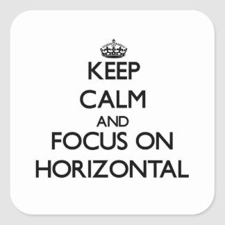 Keep Calm and focus on Horizontal Square Sticker