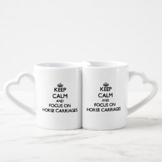 Keep Calm and focus on Horse Carriages Lovers Mugs