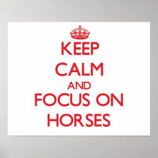 Keep calm and focus on Horses Print