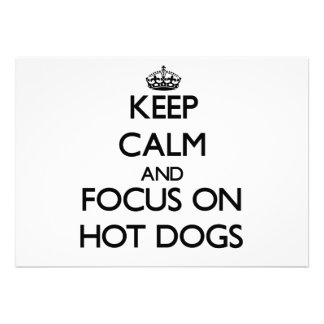Keep Calm and focus on Hot Dogs Custom Announcements
