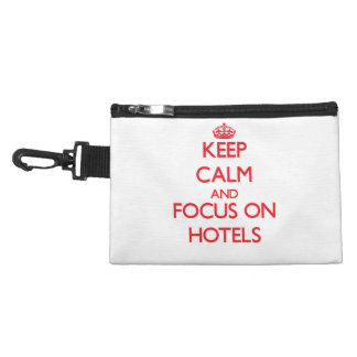 Keep Calm and focus on Hotels Accessories Bags
