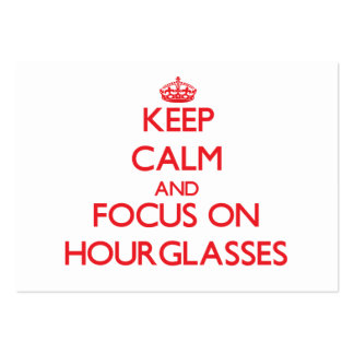Keep Calm and focus on Hourglasses Large Business Cards (Pack Of 100)