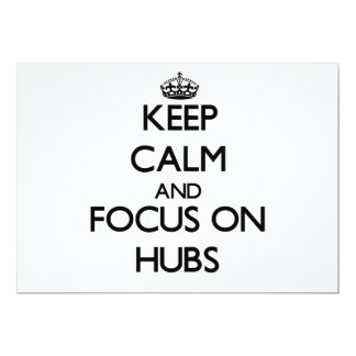 Keep Calm and focus on Hubs Personalized Announcements