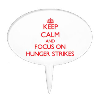 Keep Calm and focus on Hunger Strikes Cake Toppers