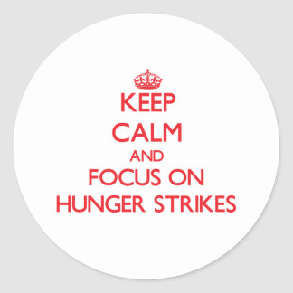 Keep Calm and focus on Hunger Strikes Sticker