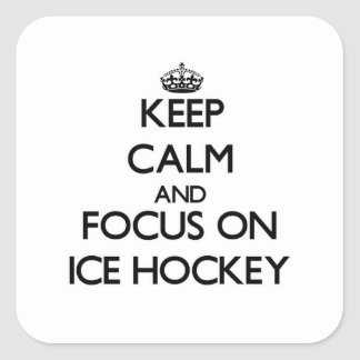 Keep Calm and focus on Ice Hockey Stickers