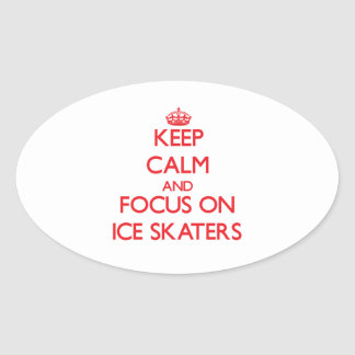 Keep Calm and focus on Ice Skaters Oval Sticker