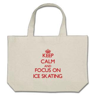 Keep Calm and focus on Ice Skating Bag