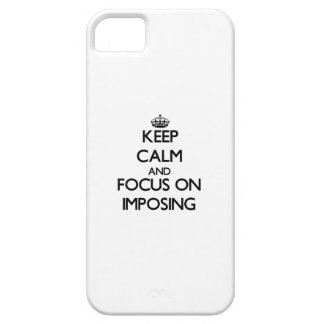 Keep Calm and focus on Imposing iPhone 5 Case