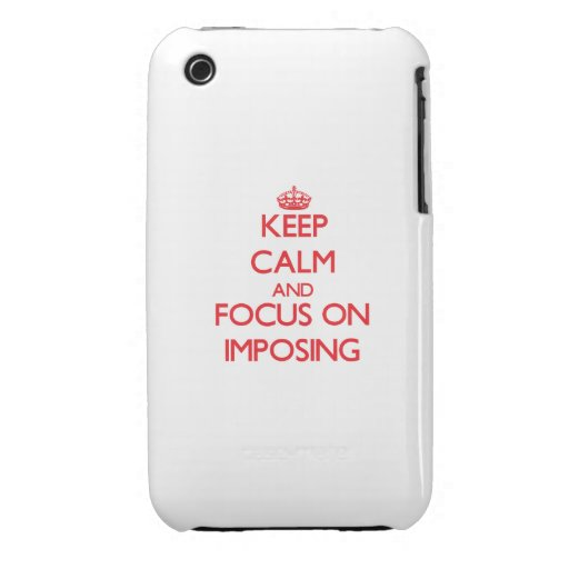 Keep Calm and focus on Imposing iPhone 3 Cover