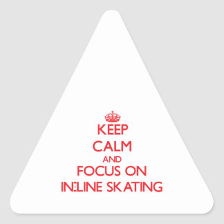 Keep Calm and focus on In-Line Skating Stickers
