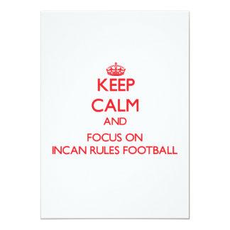 Keep calm and focus on Incan Rules Football Custom Invitation