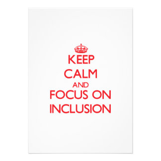 Keep Calm and focus on Inclusion Announcement