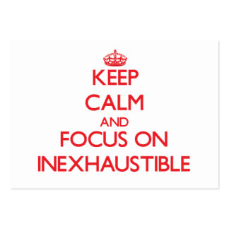 Keep Calm and focus on Inexhaustible Pack Of Chubby Business Cards