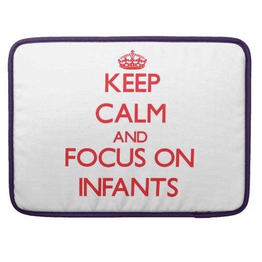 Keep Calm and focus on Infants Sleeve For MacBooks