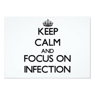 Keep Calm and focus on Infection Invitation