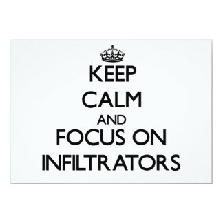 Keep Calm and focus on Infiltrators Custom Announcement