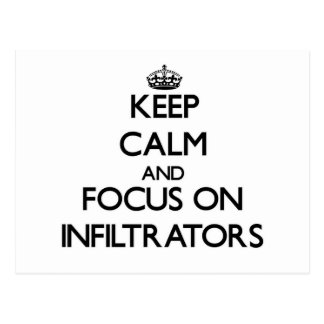 Keep Calm and focus on Infiltrators Post Cards