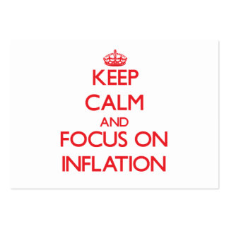 Keep Calm and focus on Inflation Pack Of Chubby Business Cards