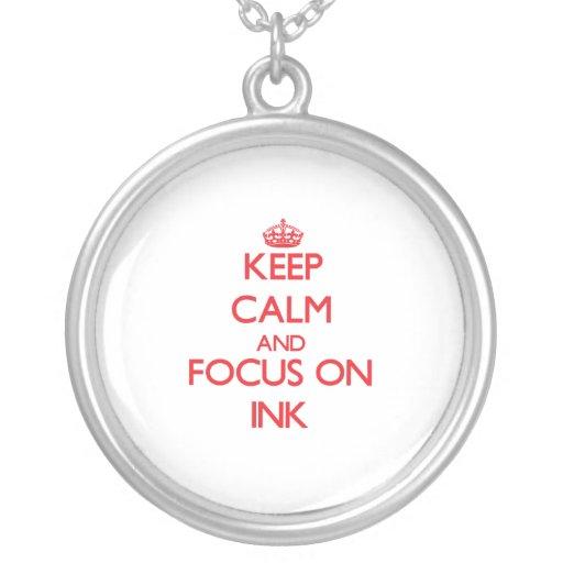 Keep Calm and focus on Ink Custom Jewelry