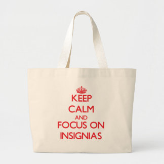 Keep Calm and focus on Insignias Tote Bag