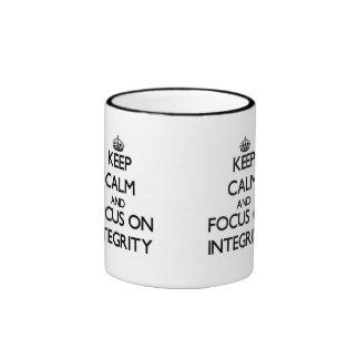 Keep Calm and focus on Integrity Ringer Coffee Mug
