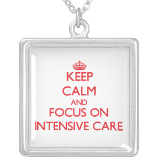 Keep Calm and focus on Intensive Care Pendants