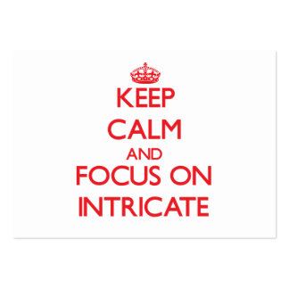 Keep Calm and focus on Intricate Business Cards