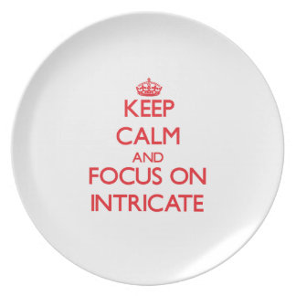 Keep Calm and focus on Intricate Dinner Plates