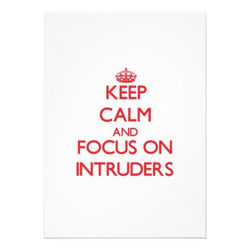 Keep Calm and focus on Intruders Custom Invitations