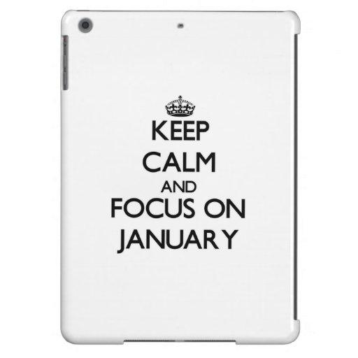 Keep Calm and focus on January iPad Air Covers
