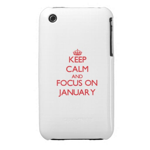 Keep Calm and focus on January iPhone 3 Case-Mate Cases