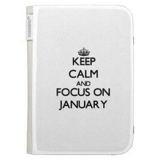 Keep Calm and focus on January Kindle 3G Cases