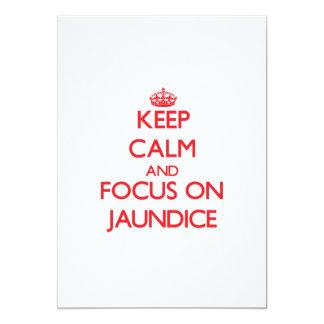 "Keep Calm and focus on Jaundice 5"" X 7"" Invitation Card"