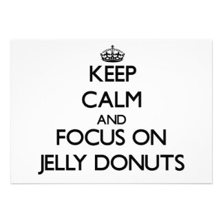 Keep Calm and focus on Jelly Donuts Custom Invites