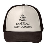 Keep Calm and focus on Jelly Doughnuts