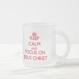 Keep Calm and focus on Jesus Christ Mugs