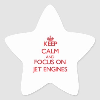 Keep Calm and focus on Jet Engines Star Sticker