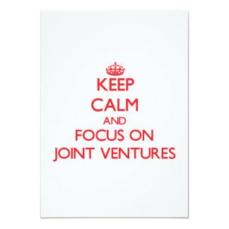 Keep Calm and focus on Joint Ventures Personalized Announcements