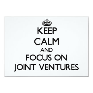 "Keep Calm and focus on Joint Ventures 5"" X 7"" Invitation Card"